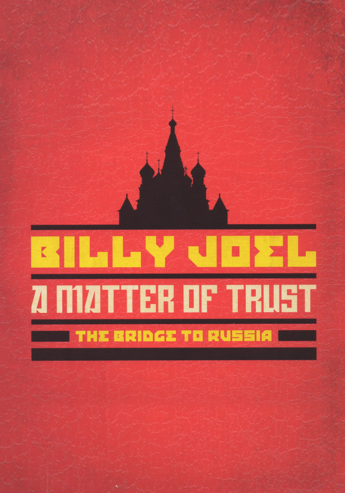 Billy Joel: A Matter of Trust cover jim brown productions